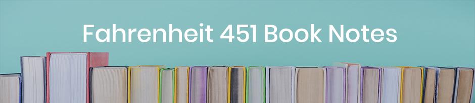 Fahrenheit 451 book notes